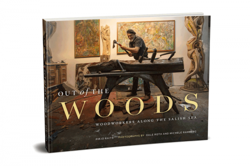 Out of the Woods. Woodworkers along the Salish Sea A breathtaking art book profiling twenty-six wood carvers, sculptors, and artisans who draw inspiration from the natural beauty of the Salish Sea.